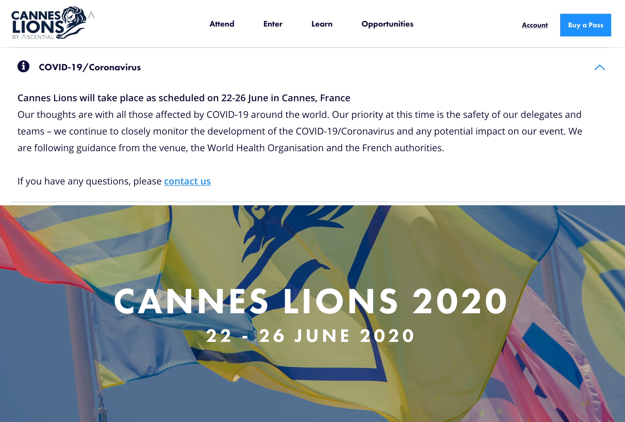Cannes Lions will take place as scheduled on 22-26 June ~ subject to guidance from the venue, the World Health Organisation and the French authorities