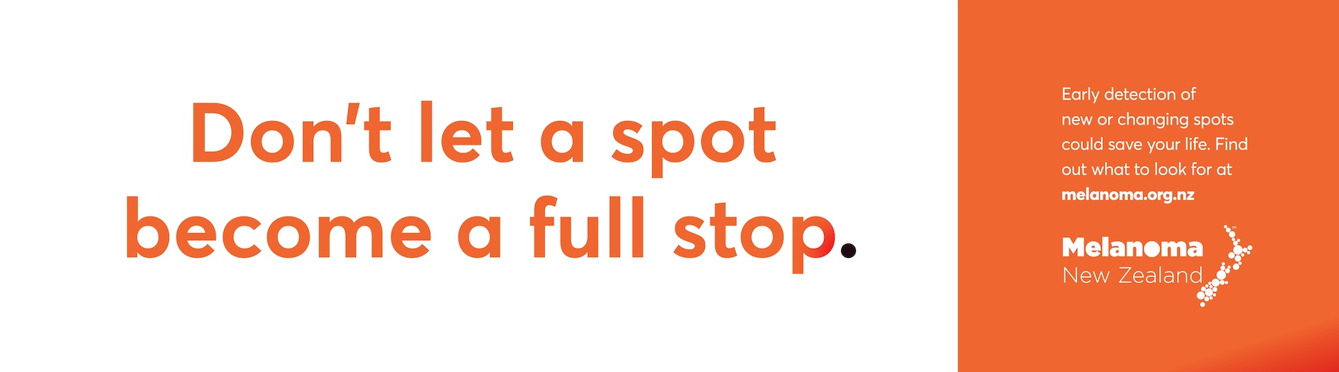 Don't let a spot become a full stop: Melanoma NZ and TBWA\NZ launch awareness campaign hidden in plain sight