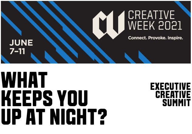 Creative leaders to come together to discuss top of mind issues at The One Club's Virtual Executive Creative Summit on Tuesday 8 Jun at Creative Week