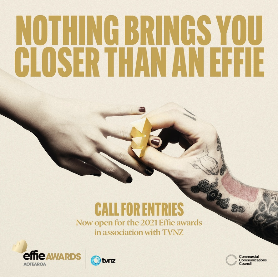 Nothing brings you closer than an Effie: Entries for 2021 Effie Awards close Tuesday 17 August