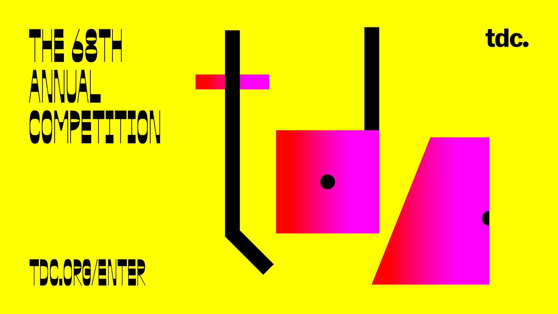 TDC opens entries for TDC68 communications and expanded 25TDC typeface design competitions